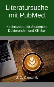 """Cover von """"Literatursuche mit PubMed"""""""