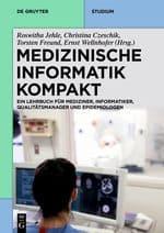 "Cover von ""Medizinische Informatik kompakt"""
