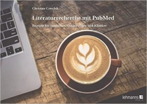 "Cover von ""Literaturrecherche mit PubMed"""