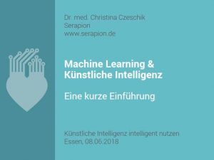 Künstliche Intelligenz, Vortrag von Dr. Christina Czeschik